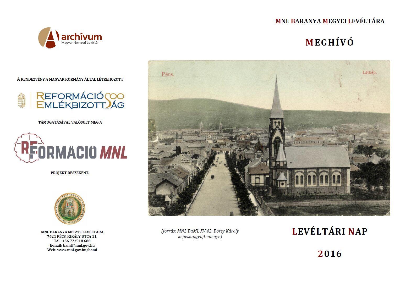 """""""Reformáció a Dél-Dunántúlon"""" című XVIII. levéltári napi konferencia az MNL Baranya Megyei Levéltárában"""