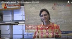 Kisfilmek a forrásokról - 16. - Kovács Zsuzsa