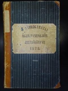 Protestáns iskolák iratai a Szabolcs-Szatmár-Bereg Megyei Levéltárban