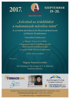 """""""Felszítod az érdeklődést a tudományok művelése iránt""""  A lutheri reformáció Magyarországon és Közép-Európában című nemzetközi konferencia"""