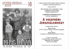 Veszprémi Történelmi Szalon 16. – Jeruzsálemhegy