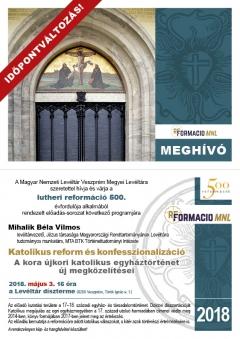 IDŐPONTVÁLTOZÁS! Előadás-sorozat a reformáció 500. évfordulója alkalmából - VIII. Katolikus reform és konfesszionalizáció