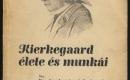 Kierkegaard élete és munkái